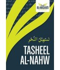 Tasheelun Nahw Based on Ilm Nahw Ver 2.1 Revised: 'Aamir Bashir